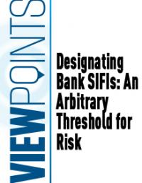 Designating Bank SIFIs: An Arbitrary Threshold for Risk